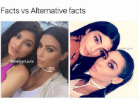 I tried, even though there's no real facts here: Facts vs Alternative facts  @shadiest.puta  iest puta I tried, even though there's no real facts here