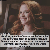 Abc, Facts, and Memes: Factsforgreys  Fact 864  Sarah says that heels make her feel sexy, but  she only wears them on special occasions.  She is a member of shoedazzle.com and loves  their forty dollar shoes, which she wears  all the time. Fact 864😱 Sarah says that heels make her feel sexy, but she only wears them on special occasions. She is a member of shoedazzle.com and loves their forty dollar shoes, which she wears all the time. — Check out my post a couple posts back about the contest I'm hosting! The winner gets a t-shirt autographed by Chandra Wilson (Bailey)! — factsforgreys_sarah greys greysanatomy sarahdrew aprilkepner japril japriet shoedazzle shondaland abc ga tgit like facts likeforlike like4like dancemoms
