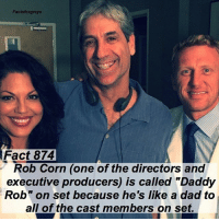 "Abc, Dad, and Facts: Factsforgreys  Fact 874  Rob Corn (one of the directors and  executive producers) is called ""Daddy  Rob"" on set because he's like a dad to  all of the cast members on set. Fact 874😱 Rob Corn (one of the [former] directors and executive producers) is called ""Daddy Rob"" on set because he is like a dad to all of the cast members on set. *PLEASE READ: ""Grey's Anatomy"" is filmed on a closed set. You can not visit the set unless you personally know a cast or crew member. To read about how I got to visit the set, read the first post on @alexaandmaddievisitgreys !* — I LOVE AND MISS ROB CORN SO MUCH HES HONESTLY THE SWEETEST PERSON IN THE WORLD. I learned this fact when I visited the set of @greysabc ! You can read all about it and see a bunch of pictures on @alexaandmaddievisitgreys !! — factsforgreys_crew greys greysanatomy robcorn executiveproducer director shondaland abc ga tgit like facts likeforlike like4like dancemoms"
