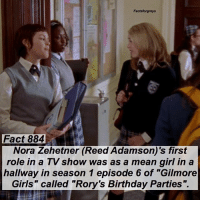 "Abc, Birthday, and Facts: Factsforgreys  Fact 884  Nora Zehetner (Reed Adamson)'s first  role in a TV show was as a mean girl in a  hallway in season 1 episode 6 of ""Gilmore  Girls"" called ""Rory's Birthday Parties"". Fact 884😱 Nora Zehetner (Reed Adamson)'s first role in a TV show was as a mean girl in a hallway in season 1 episode 6 of ""Gilmore Girls"" called ""Rory's Birthday Parties"". — factsforgreys_nora greys greysanatomy norazehetner reedadamson gilmoregirls shondaland abc ga tgit like facts likeforlike like4like dancemoms"