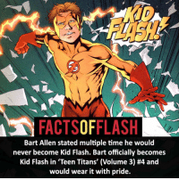 Memes, Teen Titans, and 🤖: FACTSOFFLASH  Bart Allen stated multiple time he would  never become Kid Flash. Bart officially becomes  Kid Flash in 'Teen Titans' (Volume 3) #4 and  would wear it with pride. ⚡️⚡️ - Do you prefer Bart as Impulse, Kid Flash or The Flash? - My other IG Account @facts_of_heroes @webslingerfacts @yourpoketrivia ⠀⠀⠀⠀⠀⠀⠀⠀⠀⠀⠀⠀⠀⠀⠀⠀⠀⠀⠀⠀⠀⠀⠀⠀⠀⠀⠀⠀⠀⠀⠀⠀⠀⠀ ⠀⠀------------------------ jaiwest lindapark batman gorillagrodd maxmercury impulse inertia professorzoom danielwest godspeed savitar flashcw theflash supergirl arrow flashcw justiceleague wallywest eobardthawne grantgustin ezramiller like4like batmanvsuperman bartallen zoom flash barryallen youngjustice jaygarrick