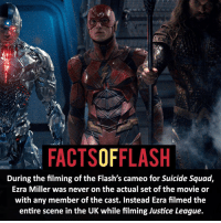 Memes, Suicide Squad, and Justice League: FACTSOFFLASH  During the filming of the Flash's cameo for Suicide Squad,  Ezra Miller was never on the actual set of the movie or  with any member of the cast. Instead Ezra filmed the  entire scene in the UK while filming Justice League. ⚡️⚡️ - Who should make a cameo in the Flash movie? - My other IG Account @facts_of_heroes @webslingerfacts @yourpoketrivia ⠀⠀⠀⠀⠀⠀⠀⠀⠀⠀⠀⠀⠀⠀⠀⠀⠀⠀⠀⠀⠀⠀⠀⠀⠀⠀⠀⠀⠀⠀⠀⠀⠀⠀ ⠀⠀---------------------- jaiwest lindapark batman gorillagrodd maxmercury impulse inertia professorzoom danielwest godspeed savitar flashcw theflash supergirl arrow flashcw justiceleague wallywest eobardthawne grantgustin ezramiller like4like batmanvsuperman bartallen zoom flash barryallen youngjustice jaygarrick