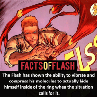 ⚡️⚡️ - If you could have any heroes suit, who would it be?!- My other IG Accounts @facts_of_heroes @webslingerfacts @yourpoketrivia ⠀⠀⠀⠀⠀⠀⠀⠀⠀⠀⠀⠀⠀⠀⠀⠀⠀⠀⠀⠀⠀⠀⠀⠀⠀⠀⠀⠀⠀⠀⠀⠀⠀⠀ ⠀⠀------------------------ blackflash lindapark batman johnfox maxmercury impulse inertia professorzoom danielwest godspeed savitar flashcw theflash hunterzolomon therogues flashcw justiceleague wallywest eobardthawne grantgustin ezramiller like4like batmanvsuperman bartallen zoom flash barryallen youngjustice jaygarrick: FACTSOFFLASH  The Flash has shown the ability to vibrate and  compress his molecules to actually hide  himself inside of the ring when the situation  calls for it. ⚡️⚡️ - If you could have any heroes suit, who would it be?!- My other IG Accounts @facts_of_heroes @webslingerfacts @yourpoketrivia ⠀⠀⠀⠀⠀⠀⠀⠀⠀⠀⠀⠀⠀⠀⠀⠀⠀⠀⠀⠀⠀⠀⠀⠀⠀⠀⠀⠀⠀⠀⠀⠀⠀⠀ ⠀⠀------------------------ blackflash lindapark batman johnfox maxmercury impulse inertia professorzoom danielwest godspeed savitar flashcw theflash hunterzolomon therogues flashcw justiceleague wallywest eobardthawne grantgustin ezramiller like4like batmanvsuperman bartallen zoom flash barryallen youngjustice jaygarrick