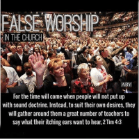 "FALSE WORSHIP: . . When people who still go to church say that the spirit was moving in their service, they truly believe and feel that it was. But what was really moving during their church service? . . What has gone forth among them in there, is the spirit of emotionalism. . . The pastor will go forth and speak in such a way that involks emotional responses. Sometimes the sermon moves people to tears, other times it will cause everyone to become excited, or sorrowful. Pure Emotionalism. Half the time they can't even recall what the sermon was about. . Also the music plays a key role in invoking emotions as well. When the pastor wants to move the croud into a place of sorrow or brokenness, somber music will be played. When he wants to provoke parishioners to give money, upbeat music will go forth. If he wants them to feel the charismatic build of his sermon, he will start playing the 🎹 as he gets louder to rile up the congregation as he preaches. All emotionalism. . . People attribute these involked emotions to the spirit of God moving among them, but thats not what's happening. People flock to itching ear sermons in order to hear smooth things that bring out these emotions. . . 2 Tim 4:3. The time will come when they will not endure sound doctrine; but after their own lusts shall they heap to themselves teachers, having itching ears; and they shall turn their ears away from the truth and will turn to fables. . . Isa 30:10. They say to the seers, ""See no more visions!"" and to the prophets, ""Give us no more visions of what is right! Tell us smooth pleasant things, prophesy illusions and deceit. So these pastors give the people what they want and the people will have it no other way. : . Jer 5:31 says, the prophets prophesy falsely, and the priests bear rule by their means; and my people love to have it so: and what will ye do in the end thereof. What will you do when you find out that you have been following false worship? . . Rom 16:18 says, that these pastors that do not obey the teachings ( Torah) of Yahusha Ha Mashiach but their own belly; and by good words and fair speeches they deceive the hearts of the simple (through emotionalism). ~: FAISE WORSHIP  ABY  For the time will come when people will not put up  with sound doctrine. Instead,to suit their own desires, they  will gather around them a great number of teachers to  say what their itching ears want to hear, 2 Tim 4:3 FALSE WORSHIP: . . When people who still go to church say that the spirit was moving in their service, they truly believe and feel that it was. But what was really moving during their church service? . . What has gone forth among them in there, is the spirit of emotionalism. . . The pastor will go forth and speak in such a way that involks emotional responses. Sometimes the sermon moves people to tears, other times it will cause everyone to become excited, or sorrowful. Pure Emotionalism. Half the time they can't even recall what the sermon was about. . Also the music plays a key role in invoking emotions as well. When the pastor wants to move the croud into a place of sorrow or brokenness, somber music will be played. When he wants to provoke parishioners to give money, upbeat music will go forth. If he wants them to feel the charismatic build of his sermon, he will start playing the 🎹 as he gets louder to rile up the congregation as he preaches. All emotionalism. . . People attribute these involked emotions to the spirit of God moving among them, but thats not what's happening. People flock to itching ear sermons in order to hear smooth things that bring out these emotions. . . 2 Tim 4:3. The time will come when they will not endure sound doctrine; but after their own lusts shall they heap to themselves teachers, having itching ears; and they shall turn their ears away from the truth and will turn to fables. . . Isa 30:10. They say to the seers, ""See no more visions!"" and to the prophets, ""Give us no more visions of what is right! Tell us smooth pleasant things, prophesy illusions and deceit. So these pastors give the people what they want and the people will have it no other way. : . Jer 5:31 says, the prophets prophesy falsely, and the priests bear rule by their means; and my people love to have it so: and what will ye do in the end thereof. What will you do when you find out that you have been following false worship? . . Rom 16:18 says, that these pastors that do not obey the teachings ( Torah) of Yahusha Ha Mashiach but their own belly; and by good words and fair speeches they deceive the hearts of the simple (through emotionalism). ~"