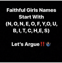 Faithful Girls Names Start With N O N E O F Yo U B I T C He S Let S