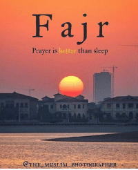 Memes, Muslim, and Taken: Fajr  Prayer is  better  than sleep  @THE MUSLIM PHOTOGRAPHER . . . Wake up before the sun and Pray Fajr and you will see the world different eyes. 😌🕊 ▃▃▃▃▃▃▃▃▃▃▃▃▃▃▃▃▃▃▃▃ 📸 Photo taken by @the_muslim_photographer in Dubai UAE a couple of years ago. Your Brother Fadi @the_muslim_photographer