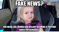 ~ Ginger  Rowdy Conservatives: FAKE NEWS?  YOU MEAN LIKE OBAMA AND HILLARY BLAMINGAYOUTUBE  VIDEO FOR BENGHAZI? ~ Ginger  Rowdy Conservatives