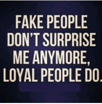 💯: FAKE PEOPLE  DONT SURPRISE  ME ANYMORE,  LOYAL PEOPLE DO  E IS E, D  SE  PRRE  LII  0P0L  0RMO  UYE  SNP  ETAL  ly  ANEA  FOMY  DIO 💯