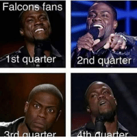 Memes, 🤖, and Quarter: Falcons fans  1st quarter 2nd quarter  Alth 3rd al larter  quarter