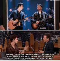 Did Shawn Mendes and Justin Timberlake just become best friends? :  #FALL  NIGHT  SHAWN:IHEARD HE DOESN'T REALLY DO THAT WITH  MANY PEOPLE. IT'S REALLY RARE THAT HE BRINGS  PEOPLE ONSTAGE, SO HE MUST REALLY LIKE ME Did Shawn Mendes and Justin Timberlake just become best friends?