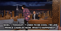 """Fall, Prince, and Target:  # FALL  NOEL:ITHOUGHT,""""I USED TO BE COOL. I'M LIKE  PRINCE CHARLES NOW.WHAT'S HAPPENED?"""" <p><a href=""""http://www.nbc.com/the-tonight-show/video/noel-fielding-finally-pays-up-on-a-bet-with-jimmy/2967531"""" target=""""_blank"""">Things became a little different for Noel Fielding after he turned 40.</a></p>"""