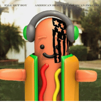 this is getting out of hand: FALL OUT BOY  AMERICAN BEAUTY/AMERICAN PSYCHO this is getting out of hand