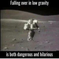 Memes, Nasa, and Gravity: Falling over in low gravity  is both dangerous and hilarious Tag someone that would never get up...   via NASA - National Aeronautics and Space Administration