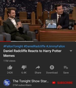 Now this is what the cool kids call the funny hahas:  #Fallon Tonight #DanielRadcliffe #JimmyFallon  Daniel Radcliffe Reacts to Harry Potter  Memes  11M views  E+  242K  Share  Download  6.4K  Save  The Tonight Show Star...  THE  TONIGHT  SHOW  MMY  FALLON  SUBSCRIBE  21M subscribers Now this is what the cool kids call the funny hahas