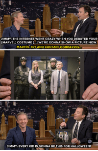 """America, Crazy, and Halloween: ..#FALLON TONIGHT  JIMMY: THE INTERNET WENT CRAZY WHEN YOU DEBUTED YOUR  MARVEL] COSTUME [...] WE'RE GONNA SHOW A PICTURE NOW  MARTIN: TRY AND CONTAIN YOURSELVES.   #FALLONTONIGHT   #FAtbONTONICHT  JIMMY: EVERY KID IS GONNA BE THIS FOR HALLOWEEN! <p><a href=""""https://www.youtube.com/watch?v=OYre660byHI&amp;list=UU8-Th83bH_thdKZDJCrn88g&amp;index=1"""" target=""""_blank"""">Martin Freeman unveils his Captain America superhero costume!</a><br/></p>"""