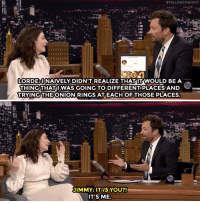 """<p><a href=""""https://www.youtube.com/watch?v=4SHZB6VObvw"""" target=""""_blank"""">Lorde tells Jimmy about her secret onion ring Instagram account!</a></p>:  #FALLON TONIGHT  LORDE UNAIVELY DIDN'T REALIZE THATUT WOULD BE A  THING THATI WAS GOING TO DIFFERENTPLACES AND  TRYINGTHE ONION RINGS ATEACH OFTHOSE PLACES  JIMMY: IT IS YOU?!  IT'S ME. <p><a href=""""https://www.youtube.com/watch?v=4SHZB6VObvw"""" target=""""_blank"""">Lorde tells Jimmy about her secret onion ring Instagram account!</a></p>"""