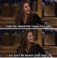 """<p><a href=""""https://www.youtube.com/watch?v=Rsyd2R7uIeA&amp;index=2&amp;list=UU8-Th83bH_thdKZDJCrn88g"""" target=""""_blank"""">Jennifer Garner gives Jimmy some parenting tips.</a></p>:  #FALLONT NIG  17  THEY'RE SMARTER THAN YOU ARE   #ALLONTONIGHT  SO JUST BE READY FOR THAT. <p><a href=""""https://www.youtube.com/watch?v=Rsyd2R7uIeA&amp;index=2&amp;list=UU8-Th83bH_thdKZDJCrn88g"""" target=""""_blank"""">Jennifer Garner gives Jimmy some parenting tips.</a></p>"""