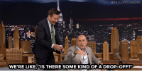 """<p><a href=""""https://www.youtube.com/watch?v=-9eVnskWgdc&amp;index=2&amp;list=UU8-Th83bH_thdKZDJCrn88g"""" target=""""_blank"""">Jimmy acts out one of Matt Lauer&rsquo;s live TV mishaps</a>.<br/></p>:  #FALLONTO NIGHT  WE'RE LIKE, """"IS THERE SOME KIND OF A DROP-OFF?"""" <p><a href=""""https://www.youtube.com/watch?v=-9eVnskWgdc&amp;index=2&amp;list=UU8-Th83bH_thdKZDJCrn88g"""" target=""""_blank"""">Jimmy acts out one of Matt Lauer&rsquo;s live TV mishaps</a>.<br/></p>"""