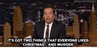"Books, Christmas, and Definitely:  #FALLONTONI  ITS GOT TWO THINGS THAT EVERYONE LIKES:  CHRISTMAS.. AND MURDER. <p><a href=""https://www.youtube.com/watch?v=Lru7OiLDD6g&amp;list=UU8-Th83bH_thdKZDJCrn88g&amp;index=5"" target=""_blank"">You definitely shouldn't read the books on Jimmy's do not read list&hellip;</a></p>"