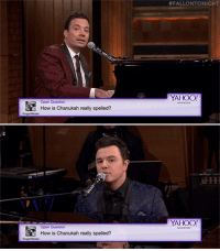 "Music, Seth MacFarlane, and Target:  #FALLONTONICHT  YAHOO  Open Question  How is Chanukah really spelled?  YAHOO!  Open Question  How is Chanukah really spellod? <p><a href=""https://www.youtube.com/watch?v=52avsN2a3Gg&amp;feature=player_embedded"" target=""_blank"">Let Seth MacFarlane and Jimmy serenade you this Saturday night with some Yahoo! Answers lounge music!</a><br/></p>"