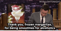 "Frozen, Target, and youtube.com:  #FALLONTONIGH  Thank you, frozen margaritas,  for being smoothies for alcoholics <p><a href=""https://www.youtube.com/watch?v=HAFT0ggTFn8&amp;feature=youtu.be"" target=""_blank""><strong>Thank You Notes: Mardi Gras, Frozen Margaritas, Kraft Singles </strong></a></p>"