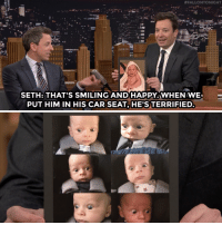 """<p><a href=""""https://www.youtube.com/watch?v=fxRu05RwpXQ"""" target=""""_blank"""">Seth Meyer's son would make a great meme.</a></p>:  #FALLONTONIGHT  2  SETH: THAT'S SMILING ANDHAPPY.WHEN WE  PUT HIM IN HIS CAR SEAT, HE'S TERRIFIED. <p><a href=""""https://www.youtube.com/watch?v=fxRu05RwpXQ"""" target=""""_blank"""">Seth Meyer's son would make a great meme.</a></p>"""