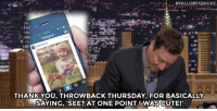 Cute, Tbt, and Throwback Thursday:  #FALLONTONIGHT.  :-.  5:29 PM  o 6m  THANKYOU, THROWBACK THURSDAY. FOR BASICALLY  SAYING, 'SEE? AT ONE POINT I WAS CUTE! <p>Don't forget to post a tbt picture today! <br/></p>