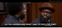 "<p><a href=""http://www.nbc.com/the-tonight-show/video/the-roots-reenact-the-bachelorette-monologue/3041338"" target=""_blank"">In honor of the new season of Bachelorette, The Roots reenact a scene from the premiere</a>.<br/></p>:  #FALLONTONIGHT  Do YOU UNDERSTAND WHAT I SAID TO YOU? THE JOKE? <p><a href=""http://www.nbc.com/the-tonight-show/video/the-roots-reenact-the-bachelorette-monologue/3041338"" target=""_blank"">In honor of the new season of Bachelorette, The Roots reenact a scene from the premiere</a>.<br/></p>"