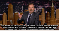 """Target, youtube.com, and Watch:  #FALLONTONIGHT  HE'S ONE OF THE GREATEST STAND-UP COMEDIANS EVER. IF YOU'RE THINKING  ABOUT GETTING INTO STAND-UP COMEDY OR IF YOU JUST LIKE WATCHING  IT, YOU CAN'T GO THROUGH IT WITHOUT SEEING GARRY SHANDLING <p><a href=""""https://www.youtube.com/watch?v=lCSv0yMUpF0&amp;list=UU8-Th83bH_thdKZDJCrn88g&amp;index=4"""" target=""""_blank"""">Jimmy and The Roots pay tribute to Garry Shandling</a>.<br/></p>"""