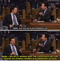 """Growing Up, School, and Target:  #FALLONTONIGHT  JIMMY: DID YOU DO PLAYS GROWING UP?   .11 :.  #FALLONTONIGHT  MARK: I DID WILLY WONKA AND THE CHOCOLATE FACTORY  IPLAYED AN OOMPA LOOMPA IN ELEMENTARY SCHOOL. <p>Jimmy found out about <a href=""""https://www.youtube.com/watch?v=sDGr0tfEnTM&list=UU8-Th83bH_thdKZDJCrn88g"""" target=""""_blank"""">one of Mark Wahlberg's first acting roles</a>…</p>"""