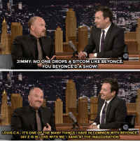 """<h2><b><a href=""""http://www.nbc.com/the-tonight-show/video/louis-ck-beyonced-a-series-and-swore-off-the-internet/3029339"""" target=""""_blank"""">Louis C.K. and Beyoncé have a lot in common!</a></b></h2>:  #FALLONTONIGHT  JIMMY: NOONE DROPS A SITCOM LIKE BEYONCE  YOU BEYONCE'DASHOW!   LOUIS C.Κ.: IT'S ONE OF THE MANY THINGS I HAVE IN COMMONWITH BEYONCE:  JAY Z IS IN LOVE WITH ME.I SANG AT THE INAUGURATION <h2><b><a href=""""http://www.nbc.com/the-tonight-show/video/louis-ck-beyonced-a-series-and-swore-off-the-internet/3029339"""" target=""""_blank"""">Louis C.K. and Beyoncé have a lot in common!</a></b></h2>"""
