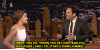 "Emma Watson, Target, and youtube.com:  #FALLONTONIGHT  JIMMY: YOU GO.""WHEN YOU GET KIDS, AND YOU  TRICKTHEM.""ANDI GO""THATS JIMMY KIMMEL. <p><a href=""https://www.youtube.com/watch?v=xgs5gOCpsAE"" target=""_blank"">Emma Watson and Jimmy laugh about her honest mistake!</a></p>"