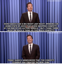 """Anaconda, Bernie Sanders, and Target:  #FALLONTONIGHT  JOHN KASICH HAD A BIG NIGHT LAST NIGHT, WINNING HIS  HOMESTATE OFOHIO THEY EVEN DROPPED CONFETTI  AT THE HIS VICTORY SPEECHBUT I THINK THERE  MIGHT BE SUCH A THING AS TOO MUCH CONFETTI  OFHIOTHEY EVEN DROPPED CONFETT  END OF   #FALLO TONIGHT  TODAY,KASICH ANNOUNCED THAT THE CONFETTI  CLEANUP HAS CREATED 100 NEW JOBS <h2><a href=""""http://www.nbc.com/the-tonight-show/video/bernie-sanders-speaks-against-walmart-marco-rubio-drops-out-of-primary-monologue/3003737"""" target=""""_blank"""">&ldquo;Who won? I don&rsquo;t even know who won. I can&rsquo;t even see.&rdquo;</a></h2>"""