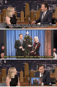 """<p><a href=""""http://www.nbc.com/the-tonight-show/video/kirsten-dunst-is-throwing-a-cheersthemed-christmas-prom/2953228"""" target=""""_blank"""">&ldquo;Why didn&rsquo;t you wear it and think of your old buddy Jimbo?&rdquo;</a></p>:  #FALLONTONIGHT  LAST TIME WE WERE TOGETHER WE PLAYED 'HIDE THE PICKLE..]  ANDIGAVE YOU A BEAUTIFUL CHRISTMAS SWEATER.  KIRSTEN: STRANGELY ENOUGH,I JUST GAVE THAT SWEATER TO GOODWILL <p><a href=""""http://www.nbc.com/the-tonight-show/video/kirsten-dunst-is-throwing-a-cheersthemed-christmas-prom/2953228"""" target=""""_blank"""">&ldquo;Why didn&rsquo;t you wear it and think of your old buddy Jimbo?&rdquo;</a></p>"""