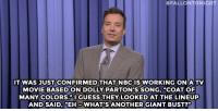 """Jimmy Fallon, Target, and Giant:  #FALLONTONIGHT  THAT NBCIS  TWAS JUSTCONFIRMED WORKING ONA TV  MOVIE BASED ON DOLLY PARTON'S SONG, """"COAT OF  MANY COLORS."""" I GUESS THEY LOOKED AT THE LINEUP  AND SAID, """"EH-WHAT'S ANOTHER GIANT BUST?"""" <h2><b><a href=""""http://www.nbc.com/the-tonight-show/segments/128111"""" target=""""_blank"""">Jimmy Fallon's Monologue; May 13, 2015.</a></b></h2>"""