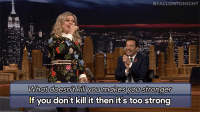 """Google, Target, and youtube.com:  #FALLONTONIGHT  What doesnt Kill you makes you Stronger  If you don't kill it then it's too strong <p><a href=""""https://www.youtube.com/watch?v=yzJtC835sio"""" target=""""_blank"""">Google Translate went in a slightly different direction for Kelly Clarkson's Stronger (What Doesn't Kill You)&hellip;</a></p>"""