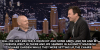 """Friends, Target, and Mark Wahlberg:  #FALLQNTONIGHT  2  BILL: WE JUST RENTEDA DRUM KIT AND SOME AMPS. AND ME AND MY  FRIENDS WENTINAND WE JAMMED IN AN EMPTY MADISON  SQUARE GARDEN WHILE THEY WERE SETTING UP THE CHAIRS <h2><b><a href=""""http://www.nbc.com/the-tonight-show/video/mark-wahlberg-bill-burr-sheryl-crow/2951830"""" target=""""_blank"""">Bill Burr had a jam session in Madison Square Garden!</a></b></h2>"""