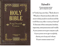 """Politics, Bible, and Common: Falwell 6  poor person never  8ave anyone a  HOLY  66 Verily Isay unto thee, Think about it.  Why have Americans been able to do  more to help people in need around the  world than any other country in history?  Its because of free enterprise, freedom,  ingenuity, entrepreneurism and wealth.  A poor person never gave anyone a job.  BIBLE  King Donald  poor person never gave anybody  charity, not of any real volume.  It s just common sense to me.""""  COMMEMORATIVE  EDITION"""