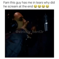 """Fam this guy has me in tears, why did  he scream at the end  bant3r  strict Oi I'm finished why did he scream """"remember"""" 😭😭😭😭"""