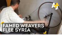 Memes, Citi, and Syria: FAMED WEAVERS  FLEE SYRIA Weavers in Syria rely on Aleppo for thread – but the city's supply is dwindling.
