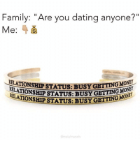"""So fucking accurate! 💰 Buy yours by clicking the link in @metalmarvels profile + she's giving you 30% off with MY code: GIRL30 😱 @metalmarvels @metalmarvels Shop 👉🏼 metalmarvels.com: Family: """"Are you dating anyone?  Me  RELATIONSHIP ST  BUSY GETTING MONET  STATUS: BUSY GETTING MONET  LATIONSHIP STATUS: BUSY GE  metal marve So fucking accurate! 💰 Buy yours by clicking the link in @metalmarvels profile + she's giving you 30% off with MY code: GIRL30 😱 @metalmarvels @metalmarvels Shop 👉🏼 metalmarvels.com"""