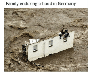 Bruh: Family enduring a flood in Germany Bruh