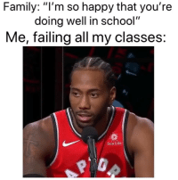 """Basketball, Facts, and Family: Family: """"l'm so happy that you're  doing well in school""""  Me, failing all my classes:  Sun Life Facts😂 nbamemes nba kawhileonard raptors (Via _ayosworldd-Twitter)"""