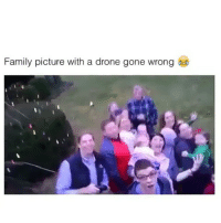 Caption this: Family picture with a drone gone wrong Caption this