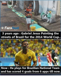 Goals, Jesus, and Memes: fans  3 years ago Gabriel Jesus Painting the  streets of Brazil for the 2014 World Cup..  Now He plays for Brazilian National Team  and has scored 4 goals from 6 apps till now. Gabriel Jesus - how good will he be? Comment 👇🏻