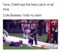 I don't know about you, but I'm ready for some football and some bets. Go visit @betmybookie. Click the LINK IN BIO and use promo code: Drunk - Join now!! spon: Fans: Odell had the best catch of all  time  Cole Beasley: hold my beer  MY  BOOKIEAG I don't know about you, but I'm ready for some football and some bets. Go visit @betmybookie. Click the LINK IN BIO and use promo code: Drunk - Join now!! spon
