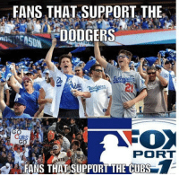 FANS THAT SUPPORT THE  DODGERS  GO  PORT  FANS THAT SUPPORT THE CUBS It's true h-t @igottickets