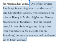 "Best Friend, Memes, and Best: far Miranda has come. ""One of my favorite  Lin things is watching him cross the street,""  said Christopher Jackson, who originated the  roles of Benny in In the Heights and George  Washington in Hamilton. ""For the longest  time, Lin was afraid of getting hit by a bus  (this was before In the Heights was on  Broadway) because he was worried he'd never  get to finish writing. Get you a best friend who delights in your neuroses as you sprint across crosswalks in terror https://t.co/GS1CTu5UnX"