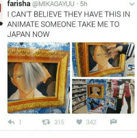 Memes, Japan, and 🤖: faris ha  @MIKAGAYUU 5h  I CAN'T BELIEVE THEY HAVE THIS IN  ANIMATE SOMEONE TAKE ME TO  JAPAN NOW  t 315 342  M :- . . . . . . .