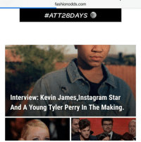 omg im really making it big ❤️❤️😂: fashionodds.com  HATT28DAYS  Interview: Kevin James,lnstagram Star  And A Young Tyler Perry In The Making omg im really making it big ❤️❤️😂
